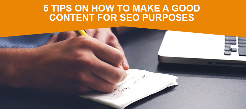 5 tips on how to make a good content for SEO purposes featured image